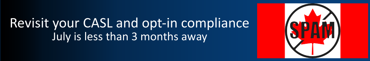Webinar | All you need to know about CASL and Opt-in Compliance in 30 minutes