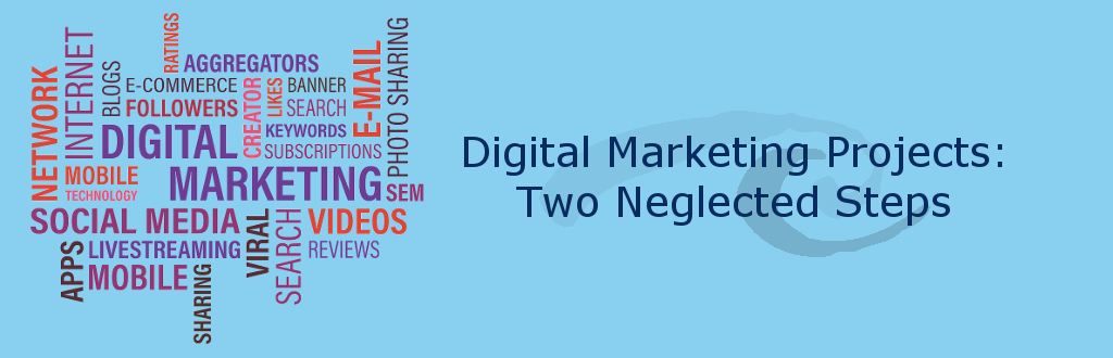 Digital Marketing Projects  – 2 Neglected Steps and Important Steps for each Category