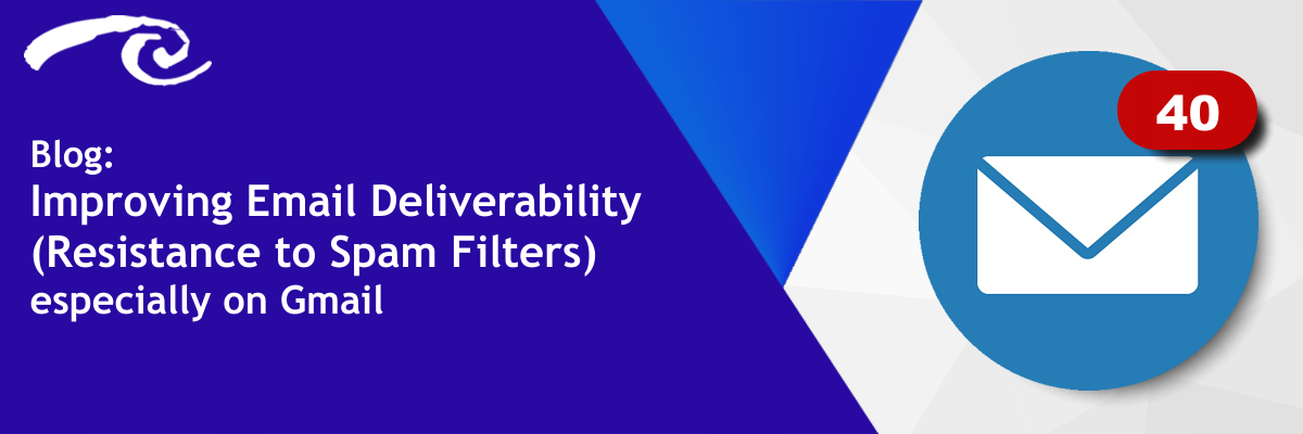 Improving Email Deliverability (Resistance to Spam Filters) especially on Gmail