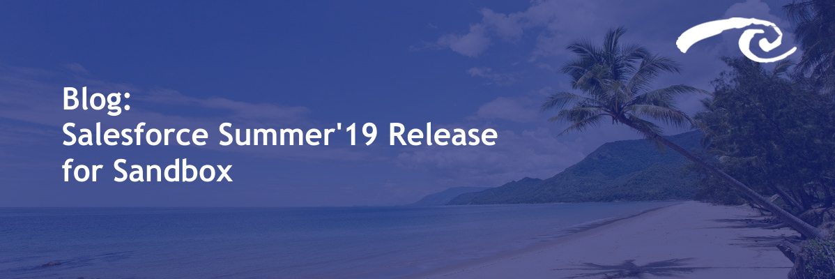 Salesforce Summer'19 Release for Sandbox